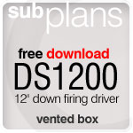 "DS1200v 12"" vented subwoofer plan"